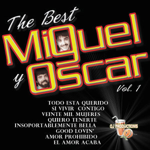 The Best of Miguel Y Oscar, Vol. 1