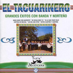 El Tacuarinero: Grandes Éxitos Con Banda y Norteño