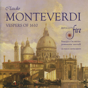 Monteverdi: Vespers of the Blessed Virgin & Magnificat