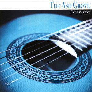 The Ash Grove Collection
