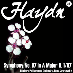 Haydn: Symphony No. 87 in A Major H. 1/87