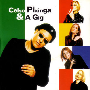 Celso Pixinga & a Gig