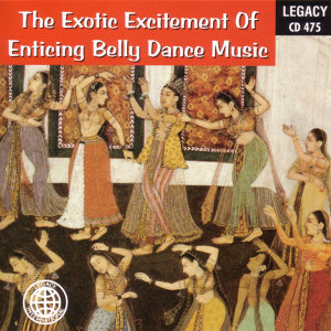 The Exotic Exitement Of Enticing Belly Dance Music