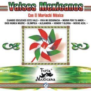 Valses Mexicanos Con El Mariachi México - Feria Mexicana