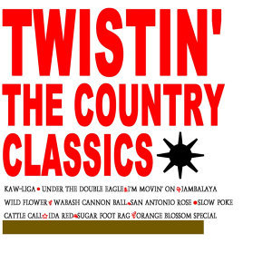 Twistin' The Country Classics