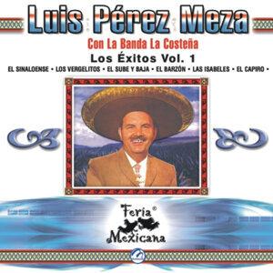 Luis Pérez Meza Con La Banda La Costeña - Los Éxitos Vol. 1 - Feria Mexicana