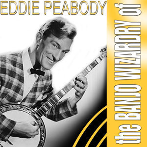 The Banjo Wizardry Of Eddie Peabody