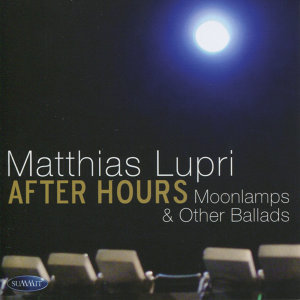 After Hours - Moonlamps & Other Ballads
