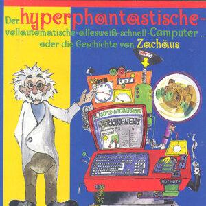 Der hyperphantastische … Computer 1 - Zachäus