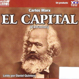 Karl Marx: El Capital (Abridged)