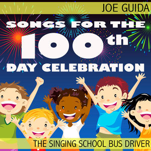 Songs for the 100th Day Celebration