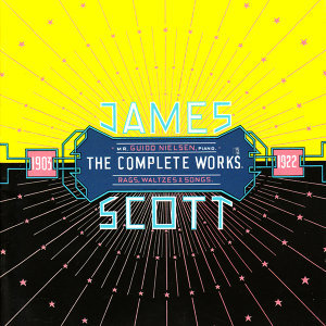 James Scott: The Complete Works (Rags, Waltzes & Songs)