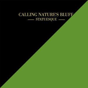 Calling Nature's Bluff