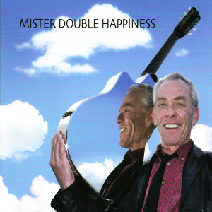 Mister Double Happiness