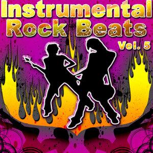 Instrumental Rock Beats Vol. 5 - Instrumental Versions of Rocks Greatest Hits