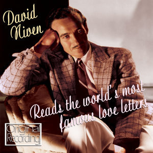 David Niven Reads The World's Most Famous Love Letters
