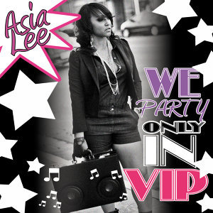 We Party (Only In V.I.P)
