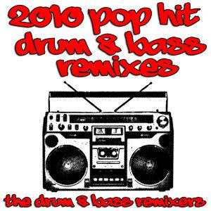 2010 Pop Hit Drum & Bass Remixes