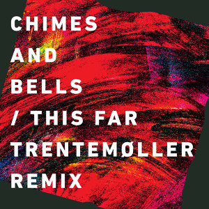 This Far (Trentemøller Remix Radio Edit)