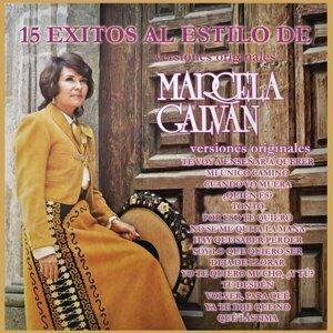 15 Éxitos al Estilo de Marcela Galván (Versiones Originales)