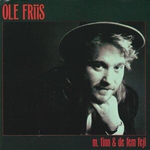 Ole Friis m. Finn & De Fem Fejl