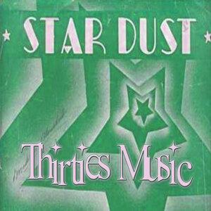 Thirties Music – Star Dust