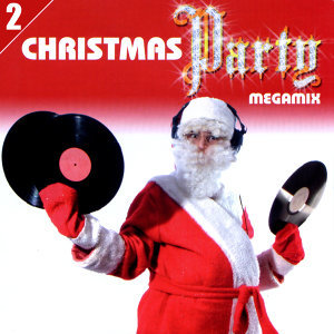 Christmas Party Megamix Volume 2