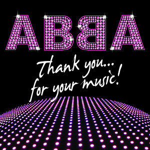 ABBA – Thank you for your music!