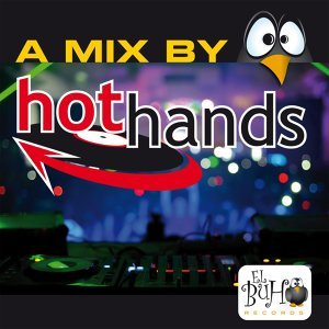 A Mix By Hot Hands