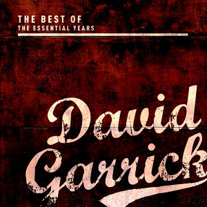 Best of the Essential Years: David Garrick
