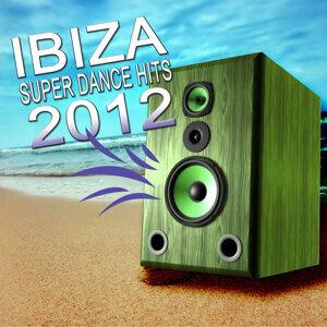 Ibiza Super Dance Hits 2012
