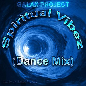 Spiritual Vibez - Dance Mix