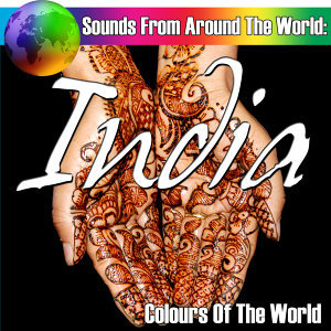 Sounds From Around The World: India