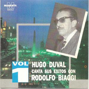 Hugo Duval Canta sus exitos con Rodolfo Biaggi Vol 1