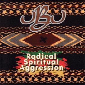 Radical Spiritual Aggression
