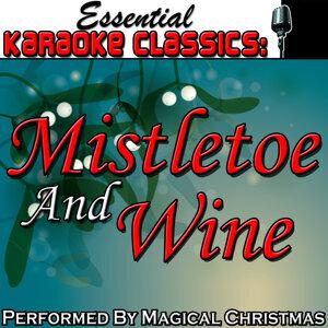 Essential Karaoke Classics: Mistletoe and Wine