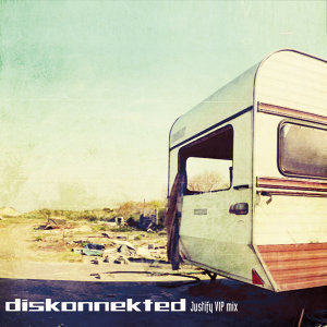 Justify (Diskonnekted VIP mix)