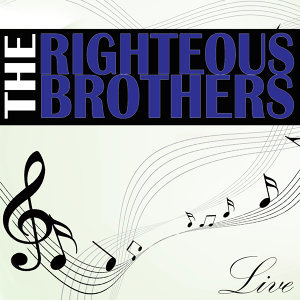 The Righteous Brothers Live