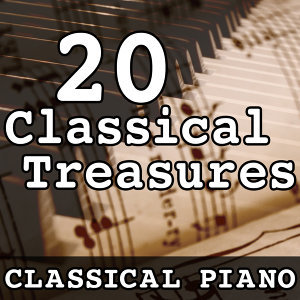 20 Classical Treasures (Classical Piano)