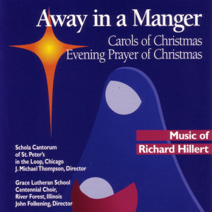 Away in a Manger: Carols of Christmas, Evening Prayer of Christmas