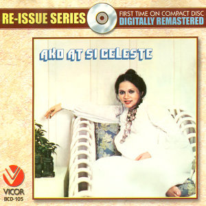 Re-issue series: ako at si celeste