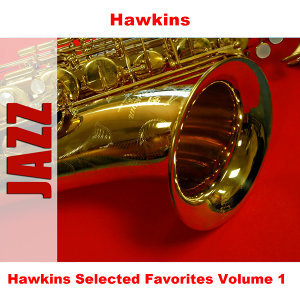 Hawkins Selected Favorites, Vol. 1