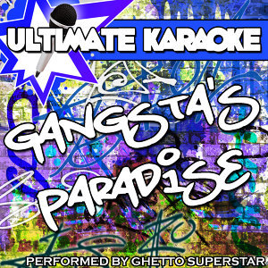 Ultimate Karaoke: Gangsta's Paradise