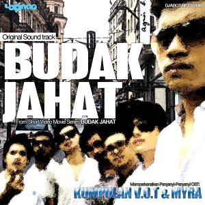 Budak Jahat - Original Motion Picture Soundtrack