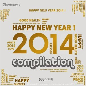 Pres. Happy New Year 2014 Compilation