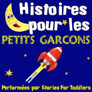 Histoires pour les petits garcons