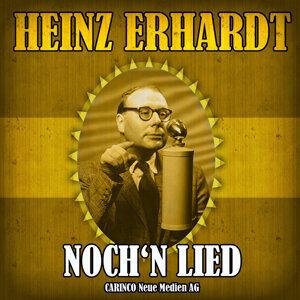Heinz Erhardt - Noch'n Lied (Original Recordings)