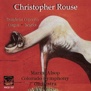 Rouse: Trombone Concerto / Gorgon / Iscariot