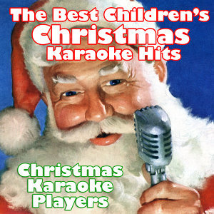 The Best Children's Christmas Karaoke Hits