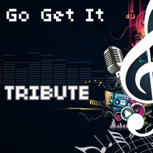 Go Get It (Instrumental Tribute to T.I.)